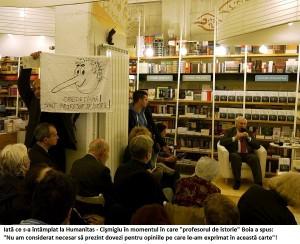 Sursa: http://roncea.ro/2014/04/25/fiesta-antiromaneasca-a-lui-lucian-boia-si-gabriel-liicheanu-dejucata-la-humanitas-printr-un-protest-al-bunului-simt-mihai-tociu-vs-sorin-lavric-boia-romania-nu-are-nici-un-drept-istoric-asupra/