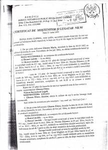 Certificatul de moştenitor şi legatar nr. 90 din 1 iunie 1999, eliberat prin uz de fals şi fără competenţă teritorială de notarul Bucşa Radu Gabriel.