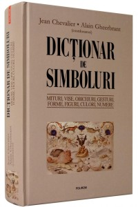 dictionar-de-simboluri-mituri-vise-obiceiuri-gesturi-forme-figuri-culori-num-30506-600x900