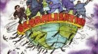 Invocată mitologic și așteptată cu soluții miraculoase pe toate meridianele, globalizarea ( francofonii folosesc termenul demondializare) a debutat cu […]