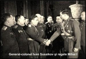 Tovarășii generali Ivan Zaharovici Susaikov și Mihai Eitel von Hohenzollern-Sigmaringen.