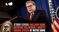 Cuvântare susținută de William Barr, procurorul general al SUA, la Facultatea de Drept a Universității Notre Dame în 11 […]