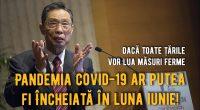 Pandemia COVID-19 ar putea fi pusă sub control în luna iunie, dar numai dacă toate țările afectate iau virusul […]