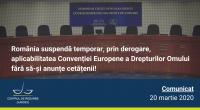 """Articolul 15 din Convenţia Europeană a Drepturilor Omului prevede că""""în caz de război sau de alt pericol public care […]"""